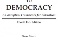 From Dictatorship to Democracy. A conceptual Framework for Liberation (Gene Sharp)