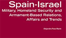 España-Israel Relaciones en materia militar, armamentista y de seguridad. Balance y tendencias