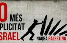 La Naqba Palestina 2013 denuncia la complicitat dels governs de Catalunya i Israel