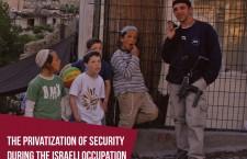 La Privatització de la Seguretat en els Territoris Ocupats Palestins