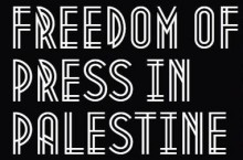 Silencing the Press in Palestine