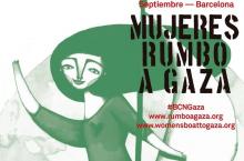 Barcelona, puerto de salida de la flotilla de Mujeres Rumbo a Gaza