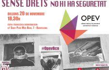 """Presentació informe OPEV: """"Sense drets no hi ha seguretat"""""""