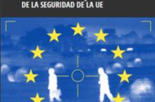 """Informe """"Las fuerzas del mercado. El Auge del complejo industrial de la seguridad de la UE"""""""