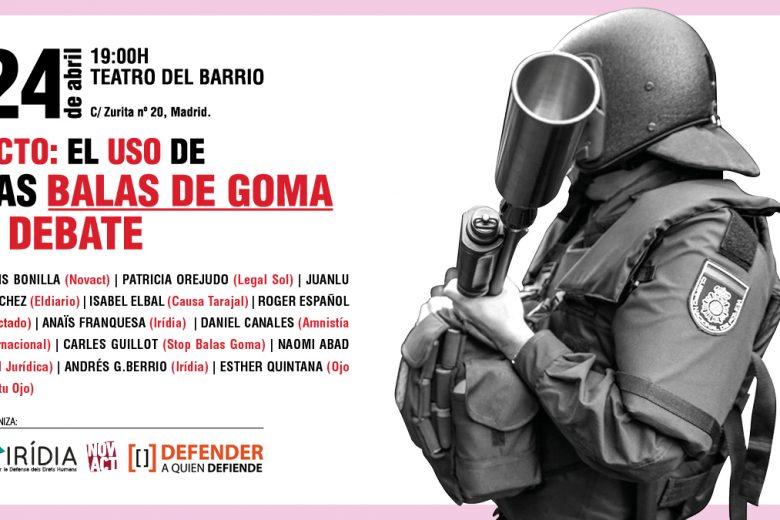 Acto: El uso de las balas de Goma a debate