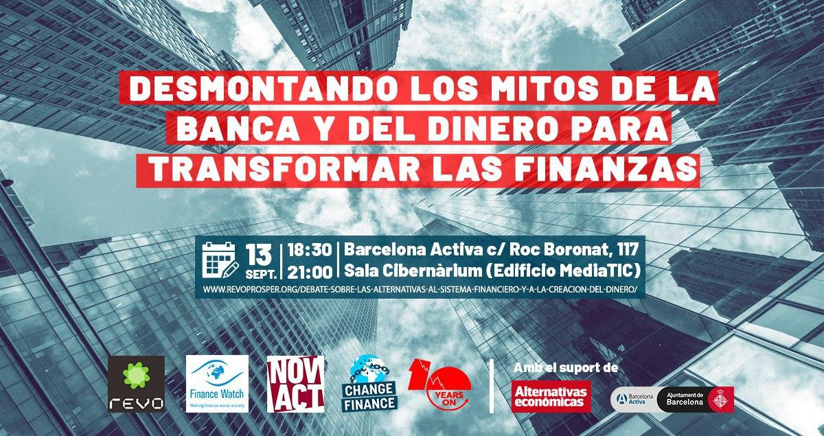 """Debat """"desmuntant els mites de la banca i el diner per a transformar les finances"""""""